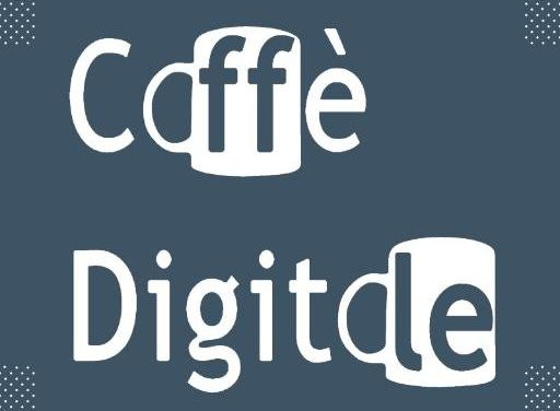 CAFFE' DIGITALE