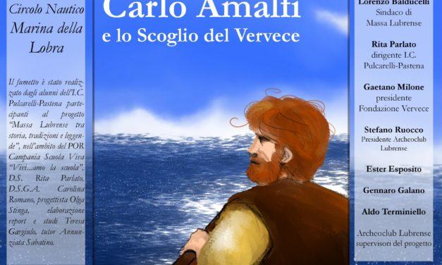 """Storie da Massa Lubrense """"Carlo Amalfi e lo scoglio del Vervece"""""""