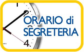 ORARIO DI RICEVIMENTO SEGRETERIA