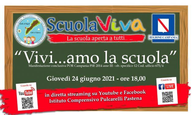 """Manifestazione finale progetto Por Campania Scuola Viva""""Vivi…Amo la Scuola """""""
